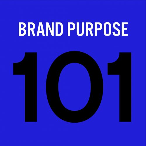 FORBES—Brand Purpose 101: Advice From The Experts